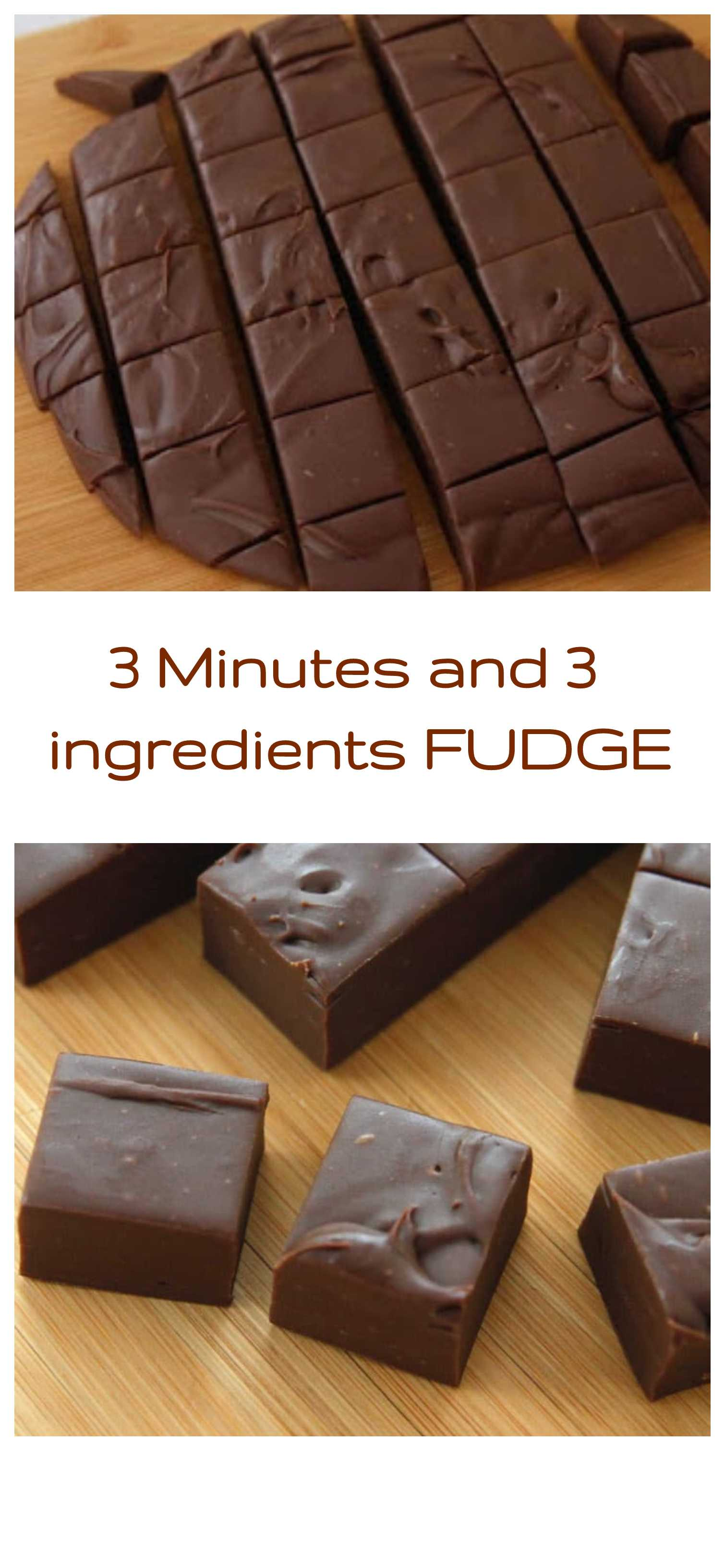 3 Minutes and 3 ingredients FUDGE